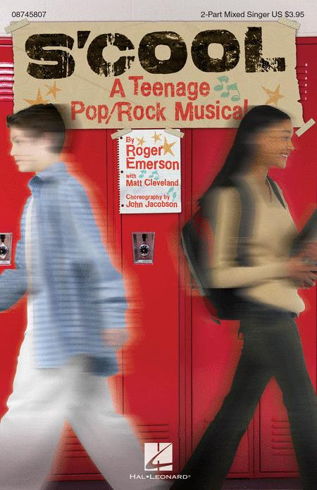 S'Cool: A Teenage Pop/Rock Musical