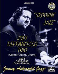 Volume 118 - Joey Defrancesco - Groovin' Jazz