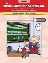 The Music Substitute Sourcebook, Grades 4-8