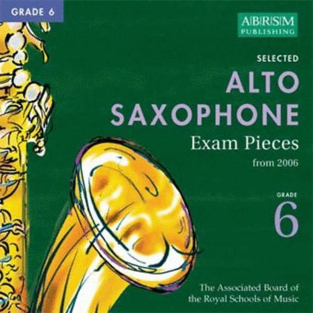 Alto Saxophone Exam Pieces Grade 6 (2006)