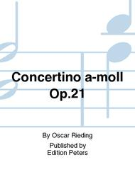 Concertino a-moll Op. 21