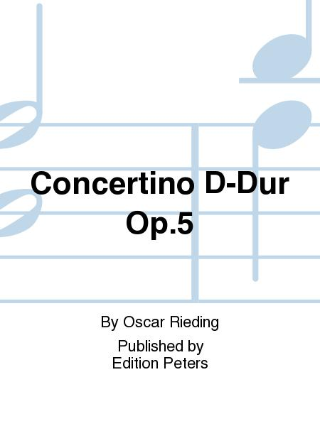 Concertino D-Dur Op. 5