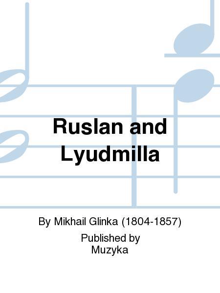 Ruslan and Lyudmilla