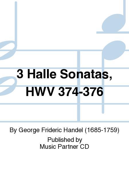 3 Halle Sonatas, HWV 374-376