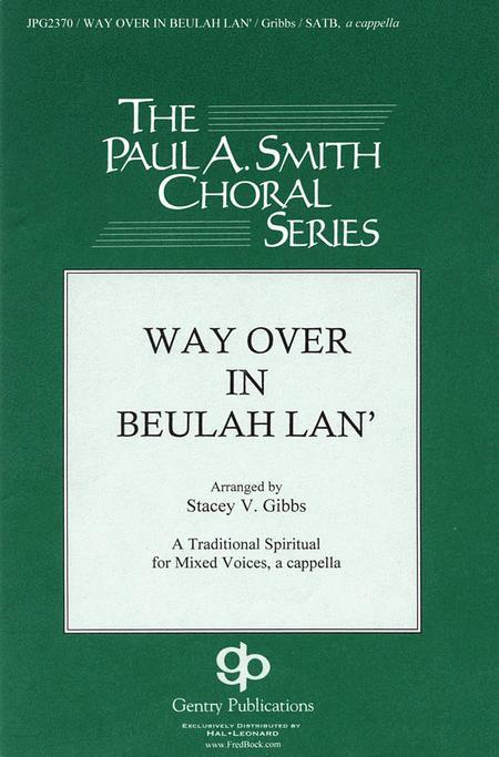 Way Over in Beulah Lan'