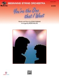 You're the One That I Want (from Grease)