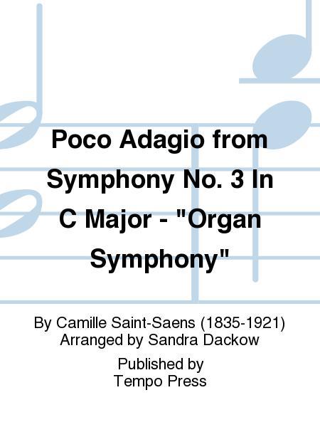 Poco Adagio from Symphony No. 3 In C Major -