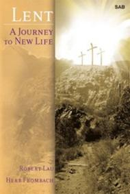 Lent: A Journey to New Life