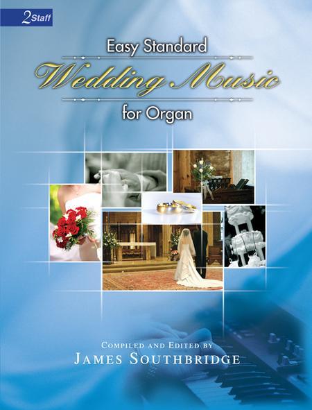 Easy Standard Wedding Music for Organ