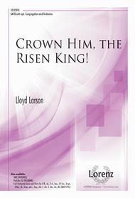 Crown Him, the Risen King!