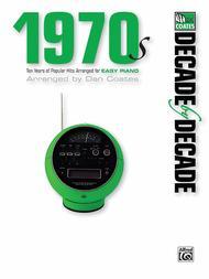 Decade by Decade 1970s