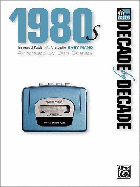 Decade by Decade 1980s