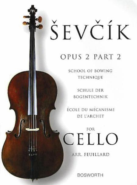 School of Bowing Technique for Cello Opus 2 Part 2