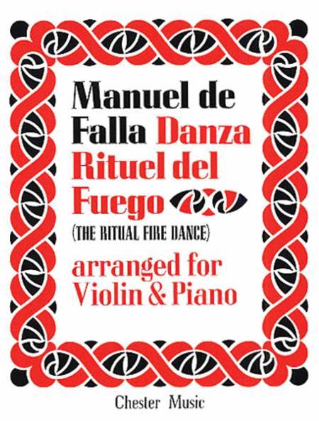 De Falla: Ritual Fire Dance From El Amor Brujo  For Violin and Piano