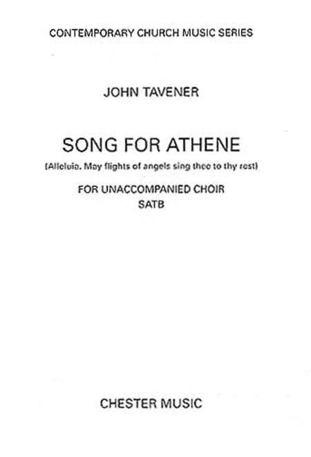 Song for Athene (Alleluia. May Flights of Angels Sing Thee to Thy Rest)