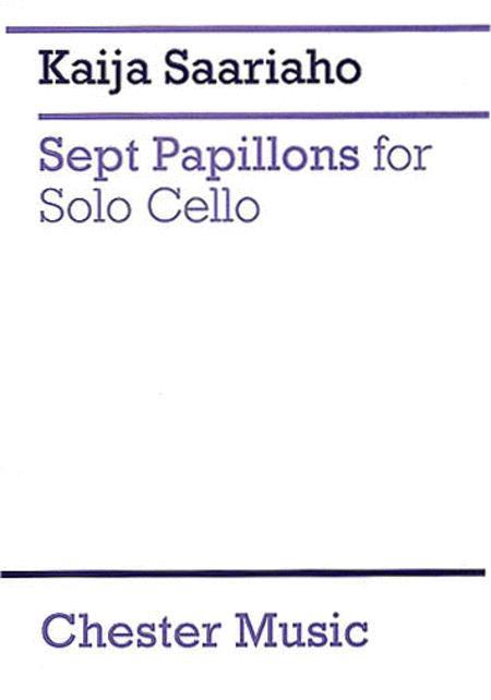 Sept Papillons For Solo Cello