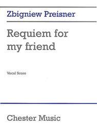 Requiem for My Friend