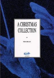 A Christmas Collection for Organ