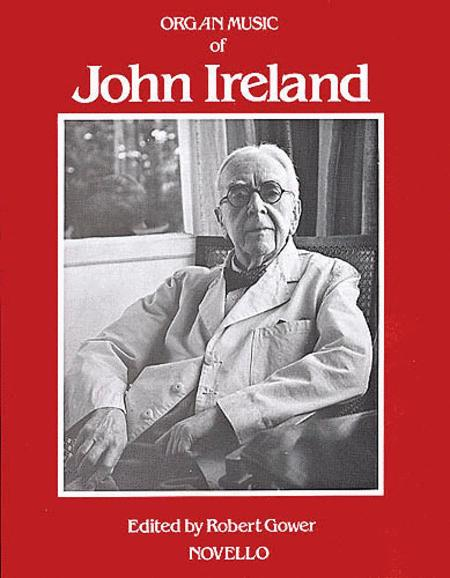 The Organ Music Of John Ireland