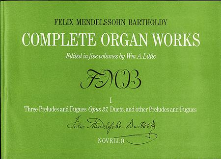 Complete Organ Works Volume I