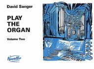 Play The Organ Volume 2