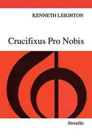 Crucifixus Pro Nobis, Op. 38