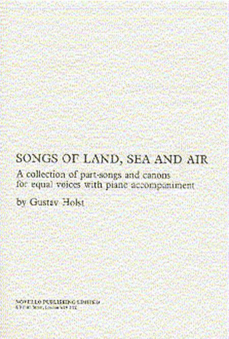Songs of Land, Sea and Air