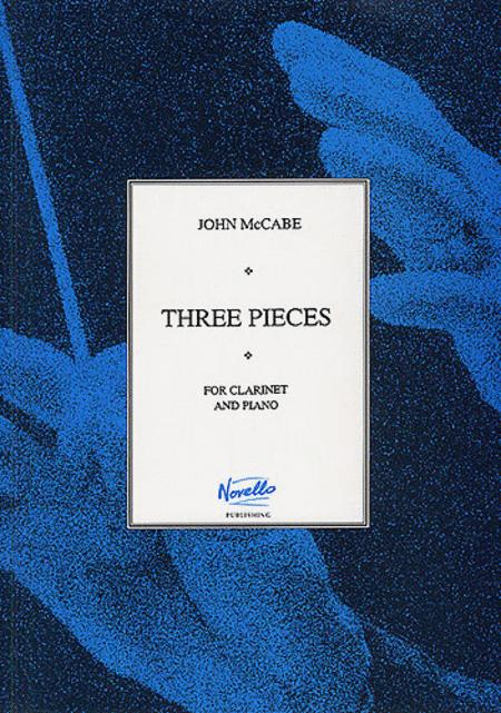 John McCabe: Three Pieces For Clarinet And Piano