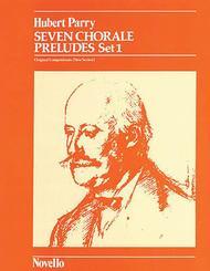 C. Hubert Parry: Seven Chorale Preludes Set 1 For Organ