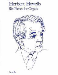 6 Pieces for Organ