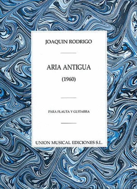 Joaquin Rodrigo: Aria Antigua Para Flauta Y Guitarra