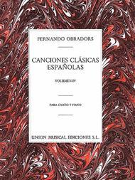 Canciones Clasicas Espanolas - Volumen IV