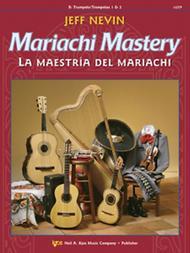 Mariachi Mastery - Bb Trumpets/Trompetas 1 & 2