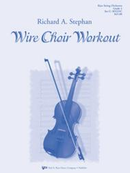Wire Choir Workout