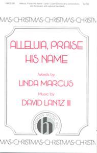Alleluia, Praise His Name