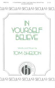In Yourself Believe