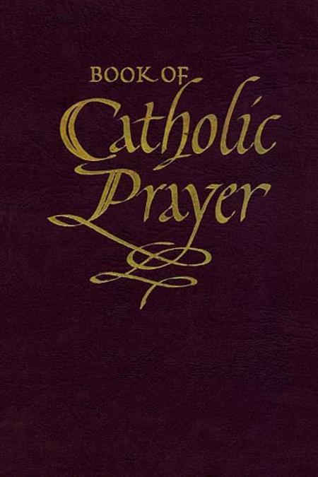 Book of Catholic Prayer (Deluxe Edition)