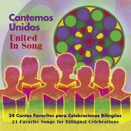 Cantemos Unidos/United in Song
