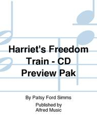 Harriet's Freedom Train - CD Preview Pak