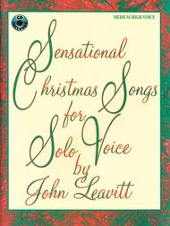 Sensational Christmas Songs For Medium High Solo Voice - Book and CD