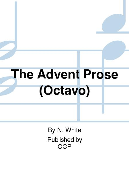 The Advent Prose (Octavo)