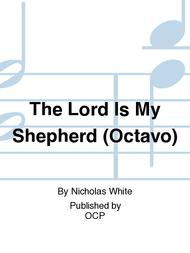 The Lord Is My Shepherd (Octavo)