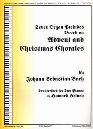 Seven Organ Preludes Based on Advent and Christmas Chorales