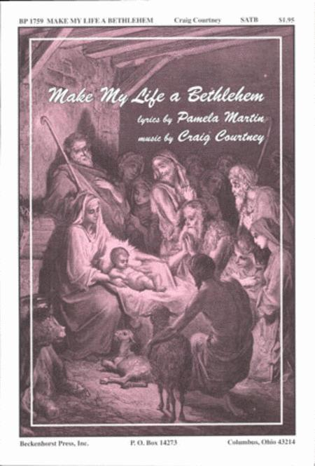 Make My Life a Bethlehem
