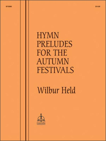 Hymn Preludes for the Autumn Festivals
