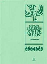 Hymn Preludes For The Pentecost Season
