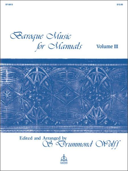 Baroque Music For Manuals, Volume III