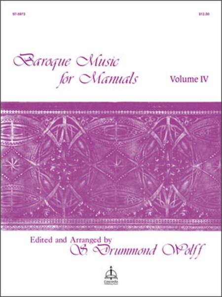 Baroque Music For Manuals, Volume IV