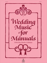 Wedding Music For Manuals