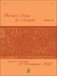 Baroque Music For Manuals, Volume VI